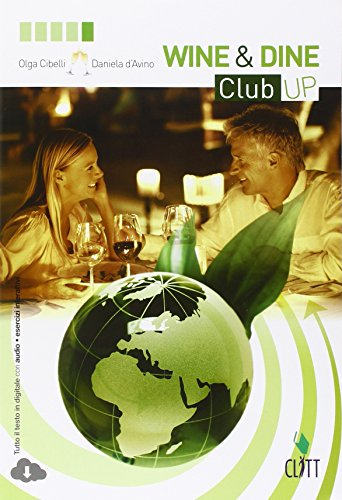 9788808174406: Wine&Dine Club up. Per le Scuole superiori. Con espansione online