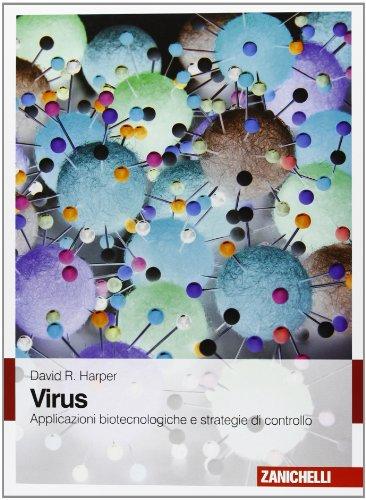 9788808175328: Virus. Applicazioni biotecnologiche e strategie di controllo. Con Contenuto digitale (fornito elettronicamente)
