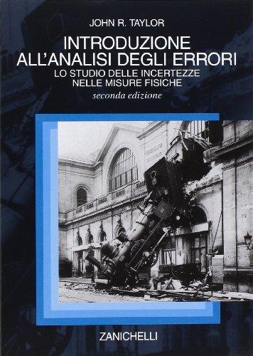 9788808176561: Introduzione all'analisi degli errori. Lo studio delle incertezze nelle misure fisiche