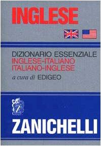 9788808176943: Dizionario Essenziale Italiano-Inglese / Inglese-Italiano (Italian and English Edition)