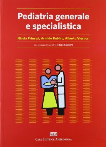 9788808181985: Pediatria generale e specialistica