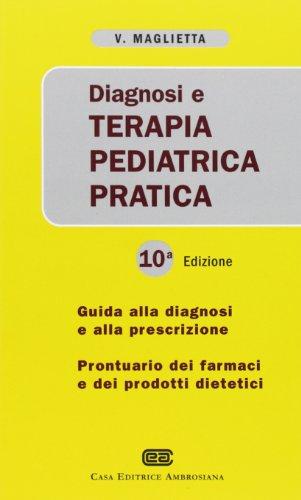 9788808182067: Diagnosi e terapia pediatrica pratica