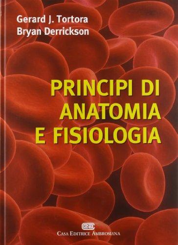 9788808182326: Principi di anatomia e fisiologia