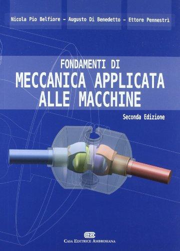 9788808182647: Fondamenti di meccanica applicata alle macchine