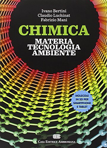 9788808182739: Chimica: materia, tecnologia, ambiente. Con aggiornamento online