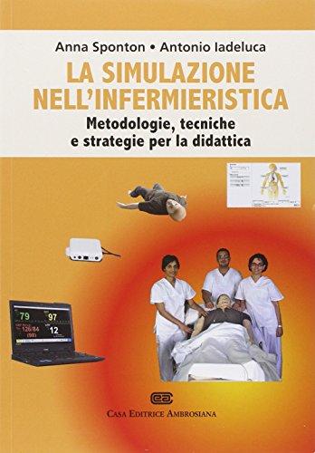9788808183385: La simulazione nell'infermieristica