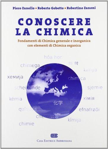 9788808183460: Conoscere la chimica. Fondamenti di chimica generale e inorganica con elementi di chimica organica
