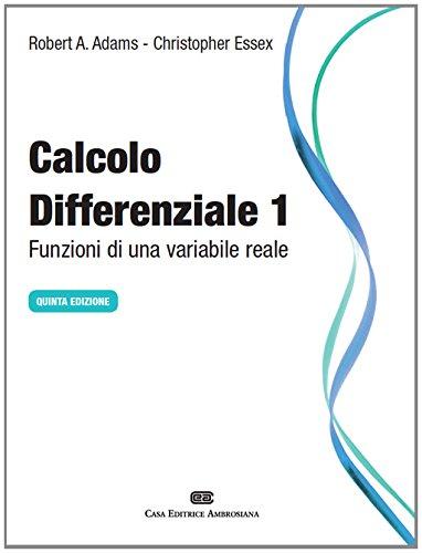 9788808184658: Calcolo differenziale. Funzioni di una variabile reale (Vol. 1)