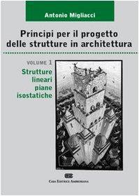 9788808185341: Principi per il progetto di strutture in architettura: 1