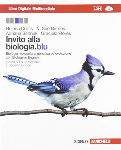 Invito alla biologia.blu. Biologia molecolare, genetica, evoluzione.: Curtis, Helena; Barnes,