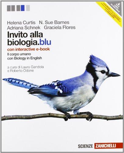 Invito alla biologia.blu. Corpo umano. Con interactive: Curtis, Helena; Barnes,