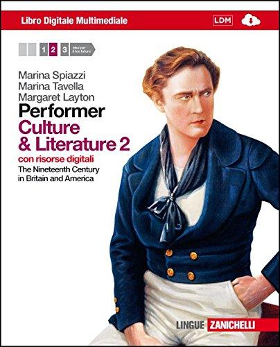 9788808192189: Performer. Culture and literature. Per le Scuole superiori. Con 2 e-book. Con espansione online