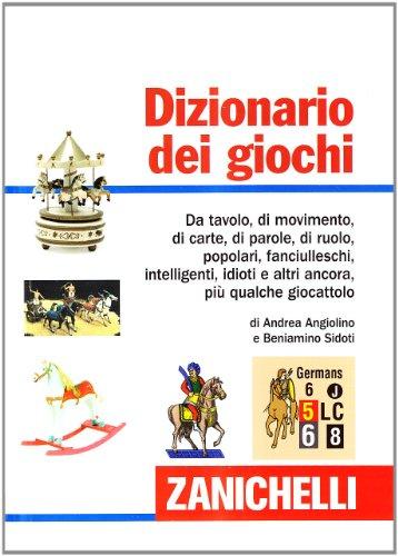 9788808193490: Dizionario dei giochi (I dizionari minori)