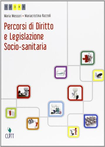 9788808194763: Percorsi di diritto e legislazione socio-sanitaria. Per le Scuole superiori. Con espansione online (Vol. 1)