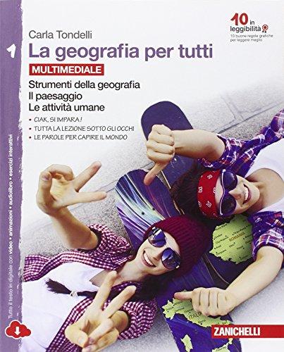 9788808197153: La geografia per tutti. Per la Scuola media. Con espansione online. Strumenti della geografia. Il paesaggio. Le attività umane (Vol. 1)