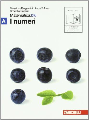 9788808200419: Matematica.blu. Modulo A.Blu-B.Blu-C+D.Blu-E.Blu-F.Blu. Per le Scuole superiori