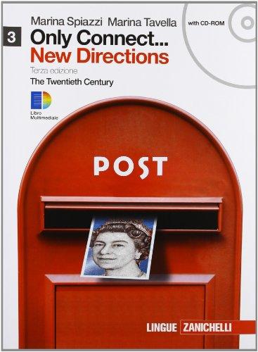 9788808203120: Only connect... new directions. Per le Scuole superiori. Con CD-ROM. Con espansione online: 3