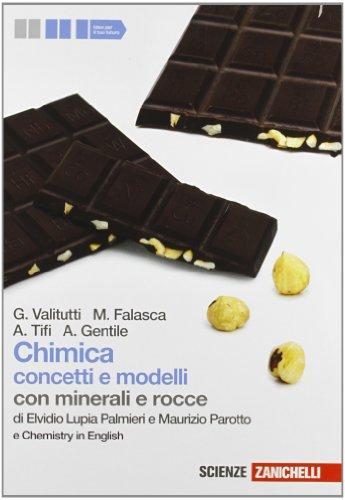 9788808204196: Chimica. Concetti e modelli. Con minerali e rocce. Con Chemistry in english. Per le Scuole superiori. Con espansione online