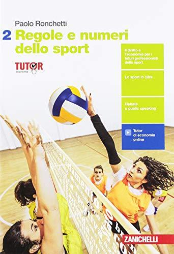 9788808206053: Regole e numeri dello sport. Per il quinto anno delle Scuole superiori. Con Contenuto digitale (fornito elettronicamente): 2
