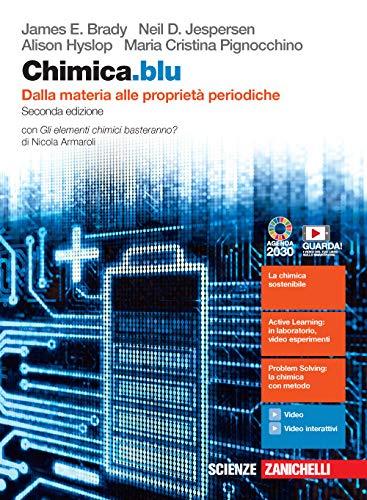 9788808220554: Chimica.blu. Dalla materia alle proprietà periodiche. Con Gli elementi chimici basteranno? Per il biennio delle Scuole superiori. Con e-book. Con espansione online