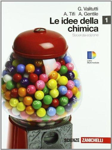 9788808237262: Idee della chimica. Per le Scuole superiori. Con espansione online: 1