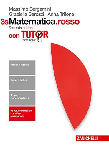 9788808237835: Matematica.rosso. Con Tutor. Vol. 3s. Per le Scuole superiori. Con Contenuto digitale (fornito elettronicamente)