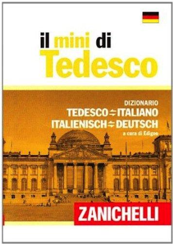 9788808244345: Il mini di tedesco. Dizionario tedesco-italiano italiano-tedesco (I Mini Zanichelli)