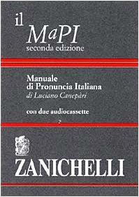 9788808246240: Il MaPI, Manuale di pronuncia italiana (Italian Edition)