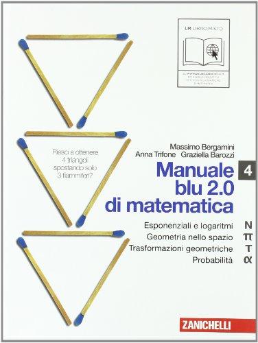 9788808257246: Manuale blu 2.0 di matematica. Vol. N-Pi greco-Tau-Alfa-U. Per le Scuole superiori. Con espansione online