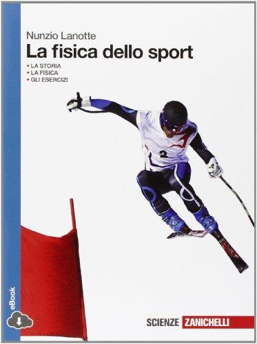 9788808257741: La fisica dello sport. Per le Scuole superiori. Con espansione online