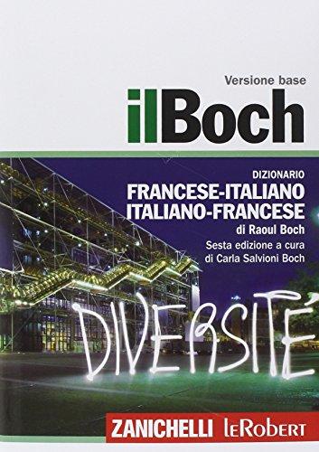 9788808259127: Il Boch. Dizionario francese-italiano, italiano-francese. Con aggiornamento online (I grandi dizionari)