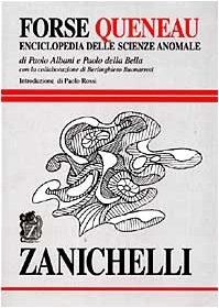 9788808260703: Forse Queneau. Enciclopedia delle scienze anomale