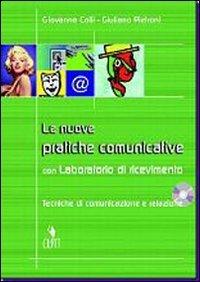 9788808260802: Le nuove pratiche comunicative. Tecniche di comunicazione e relazione. Con CD Audio. Per gli Ist. Professionali per i servizi commerciali