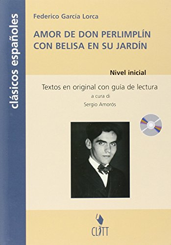 9788808261205: Amor de Don Perlimplín con Belisa en su jardín. Clasicos españoles. Con CD Audio