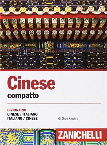 9788808262868: Cinese. Dizionario compatto cinese-italiano, italiano-cinese e conversazioni