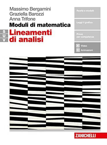 9788808264473: Moduli di matematica. Modulo S-U-V. Lineamenti di analisi. Per il biennio del Liceo tecnico. Con e-book