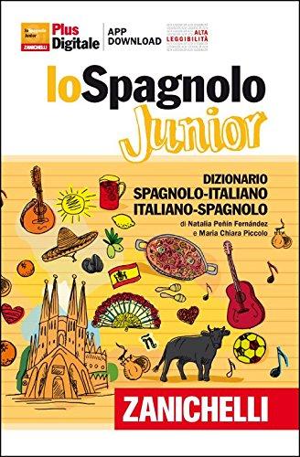9788808268921: Lo spagnolo Junior. Dizionario spagnolo-italiano, italiano-spagnolo. Versione Plus. Con Contenuto digitale (fornito elettronicamente)