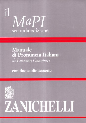 Il MaPI. Manuale di pronuncia italiana. Con: Luciano Canepari