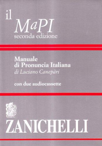 9788808300805: Il MaPI. Manuale di pronuncia italiana. Con 2 audiocassette