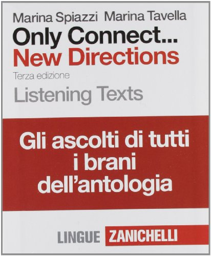 9788808303608: Only Connect. New Directions. Listening Text. Per le Scuole superiori. 16 CD Audio