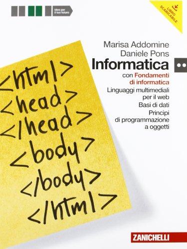 9788808303745: Informatica. Con espansione online. Per le Scuole superiori. Con DVD-ROM