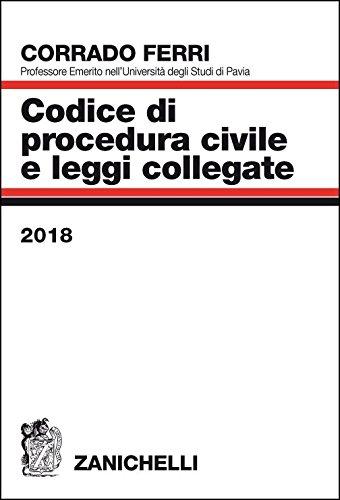 Codice di procedura civile e leggi collegate: Corrado Ferri