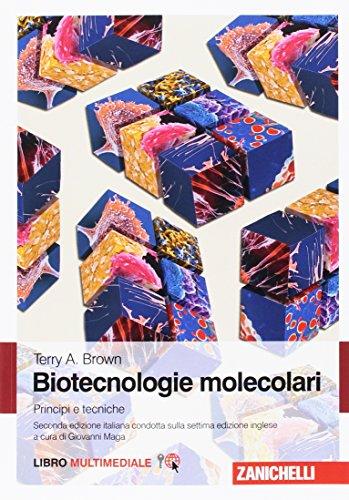 9788808320964: Biotecnologie molecolari. Principi e tecniche. Con e-book