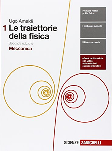 9788808321138: Le traiettorie della fisica. Per le Scuole superiori. Con e-book. Con espansione online: 1