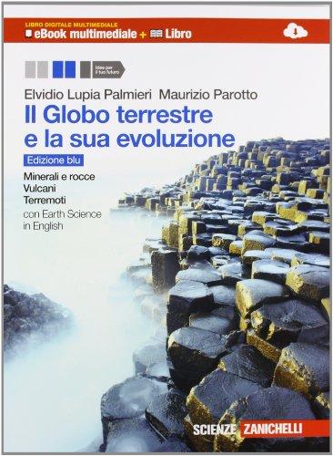 Il Globo terreste e la sua evoluzione.: Lupia Palmieri, Elvidio