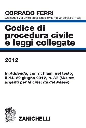 Codice di procedura civile e leggi collegate: Ferri, Corrado