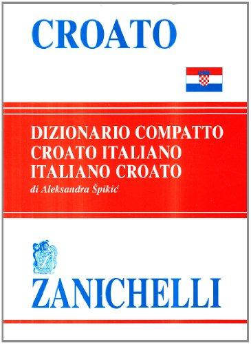 9788808325822: Croato compatto. Dizionario croato-italiano, italiano-croato