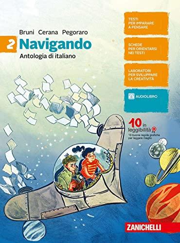 9788808332691: Navigando. Antologia di italiano. Per la Scuola media. Con aggiornamento online (Vol. 2)