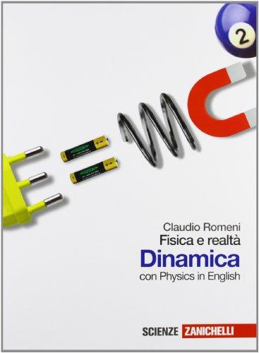9788808342126: Fisica e realtà. Dinamica. Con Physics in english. Per le Scuole superiori. Con espansione online