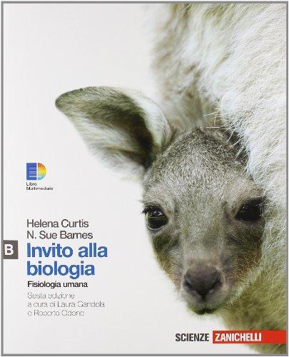 Invito alla biologia. Modulo B: Fisiologia umana.: Curtis, Helena